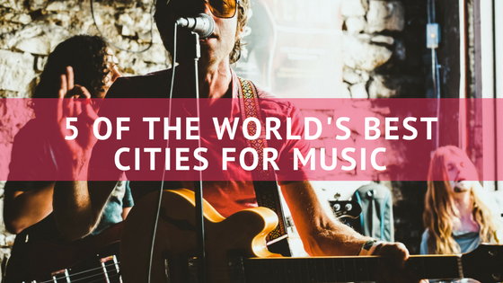 sponsored-post-best-cities-for-music